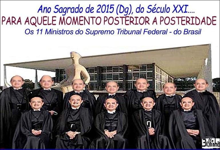 bessinha 11 ministros gilmar